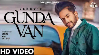 Checkout new song Gunda van lyrics penned and sung by Jerry