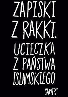 """Zapiski z Rakki"" - Samir"