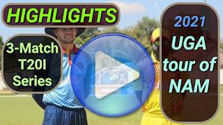 Namibia vs Uganda T20I Series 2021