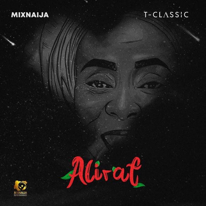 [Album] T-Classic – Alirat (EP)