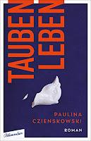 Taubenleben Paulina Czienskowski Frühjahrsprogramm Buchtipp Rezension Bestseller