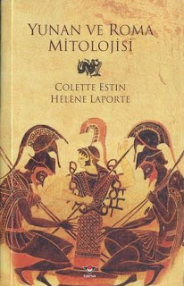 Colette Estin & Helena Laporte - Yunan Ve Roma Mitolojisi