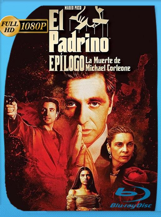 El Padrino, epílogo: La muerte de Michael Corleone (1990) BRRip 1080p Latino [GoogleDrive] [tomyly]