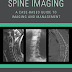 Spine Imaging A Case-Based Guide to Imaging and Management 1st Edition