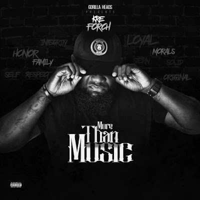 "(Stream) Kre Forch @KreForch ""More Than Music"" Album"