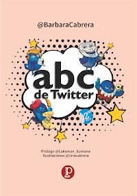 Libro ABC de Twitter [2017, segunda edición]