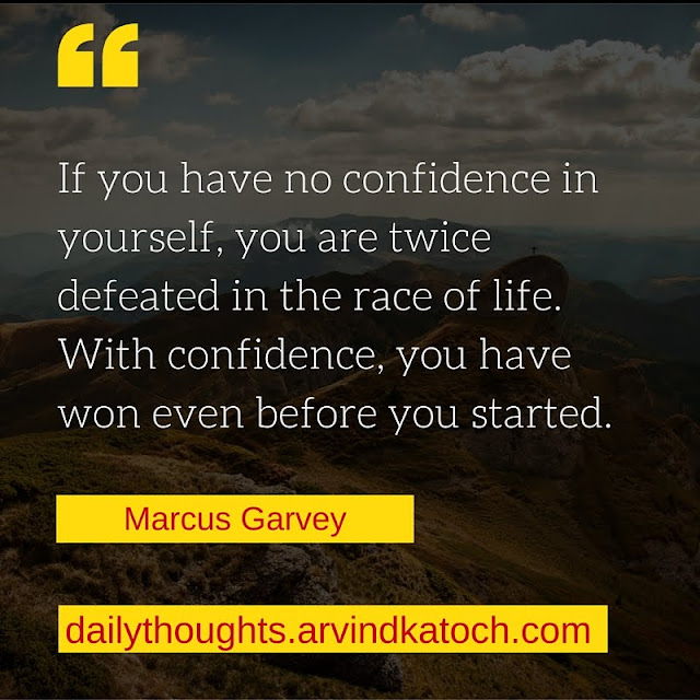 Daily Thought, Image, confidence, yourself, defeated, life, race,