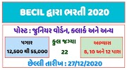 BECIL Recruitment 2020 for Junior Warden, Clerk and other post