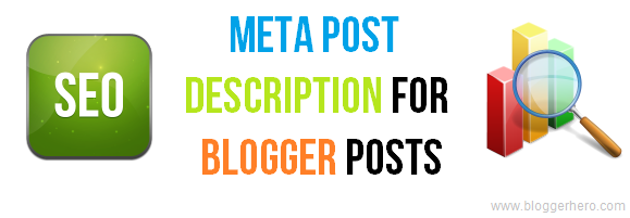 How To Add Meta Post Description to Each Blogger Post