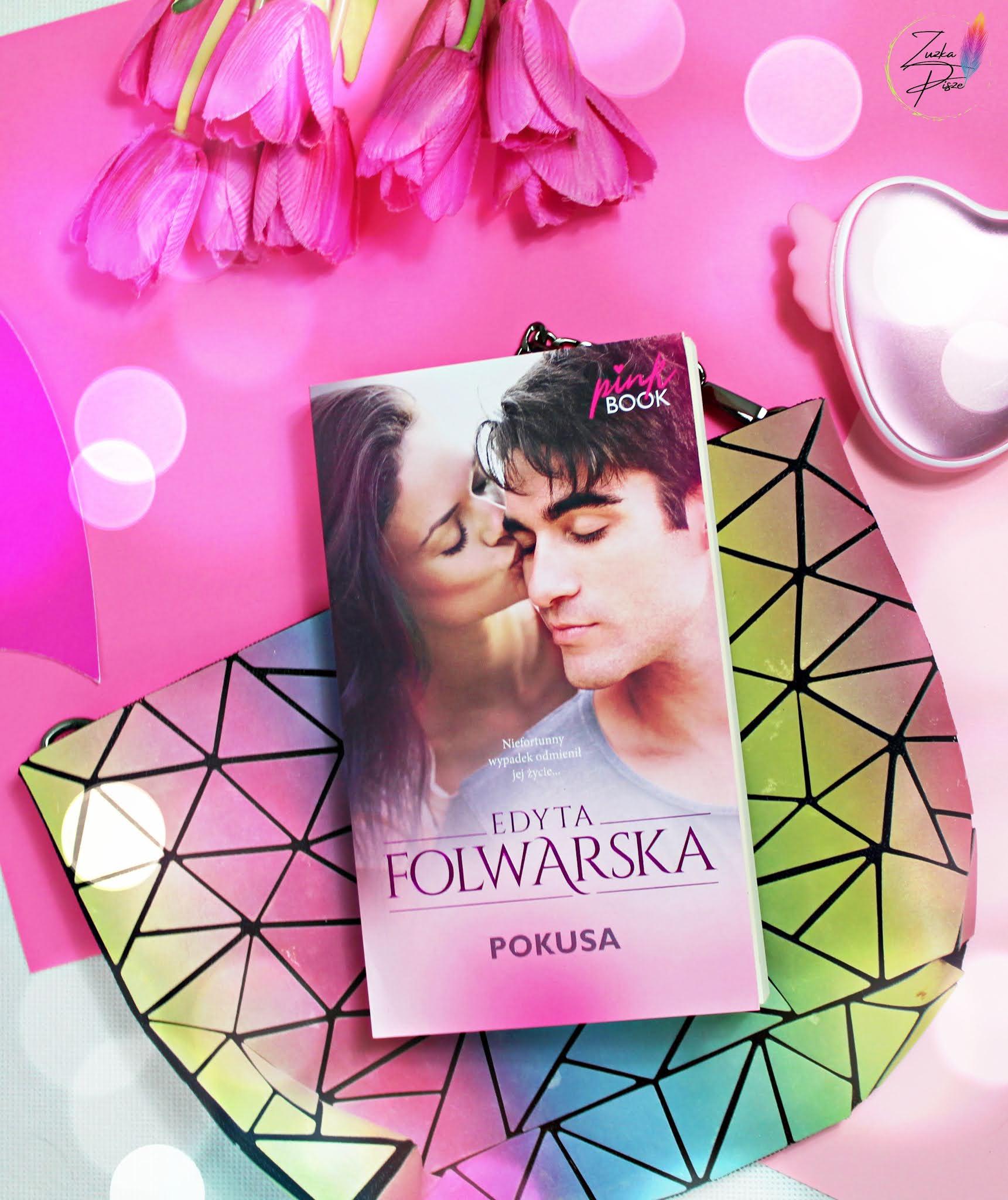 """Edyta Folwarska """"Pokusa"""" - PINK BOOK - recenzja książki"""