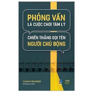 Sách - Phỏng Vấn Là Cuộc Chơi Tâm Lý, Chiến Thắng Gọi Tên Người Chủ Động ebook PDF-EPUB-AWZ3-PRC-MOBI