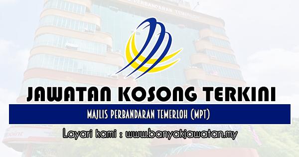 Jawatan Kosong 2019 di Majlis Perbandaran Temerloh (MPT)