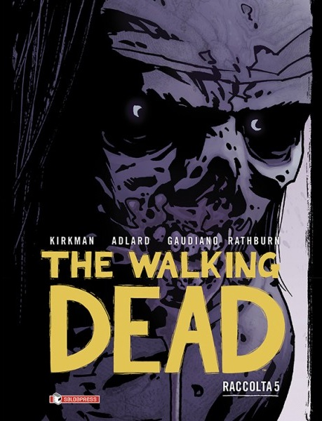 The Walking Dead - Raccolta #5