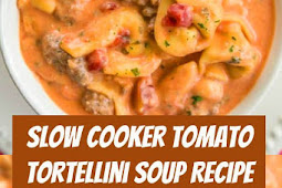 Slow Cooker Tomato Tortellini Soup Recipe #slowcooker #tomato #tortellini #italiansausage #dinner