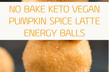 No Bake Keto Vegan Pumpkin Spice Latte Energy Balls