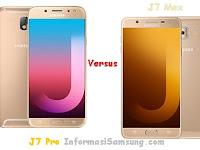 Perbandingan Samsung Galaxy J7 Pro vs J7 Max