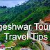 Bageshwar Tourism, Travel Tips, How to Reach