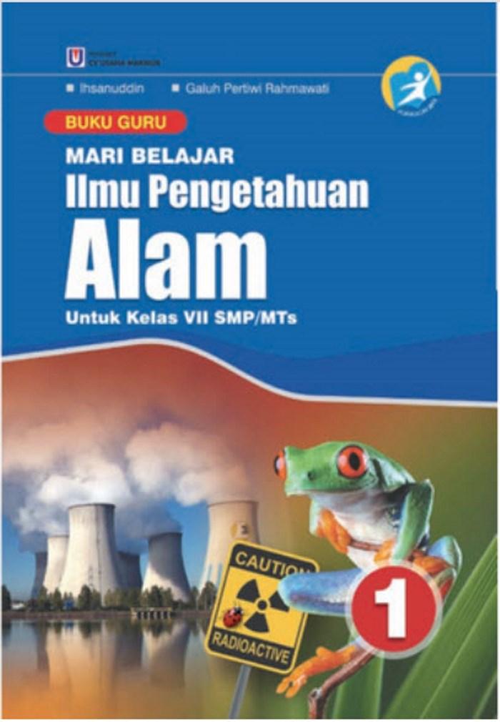 Buku Guru Mari Belajar Ilmu Pengetahuan Alam 1 Untuk Kelas VII SMP/MTs Kurikulum 2013