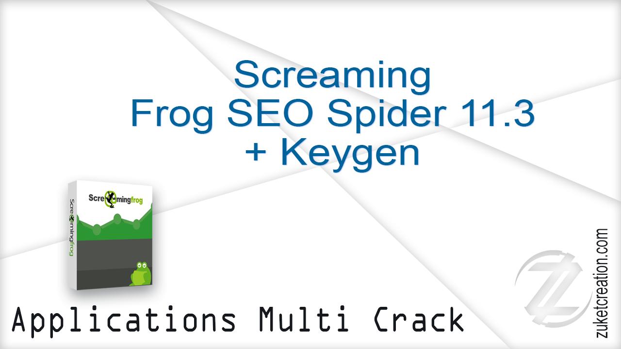Screaming Frog SEO Spider 11.3 + Keygen  |  247 MB