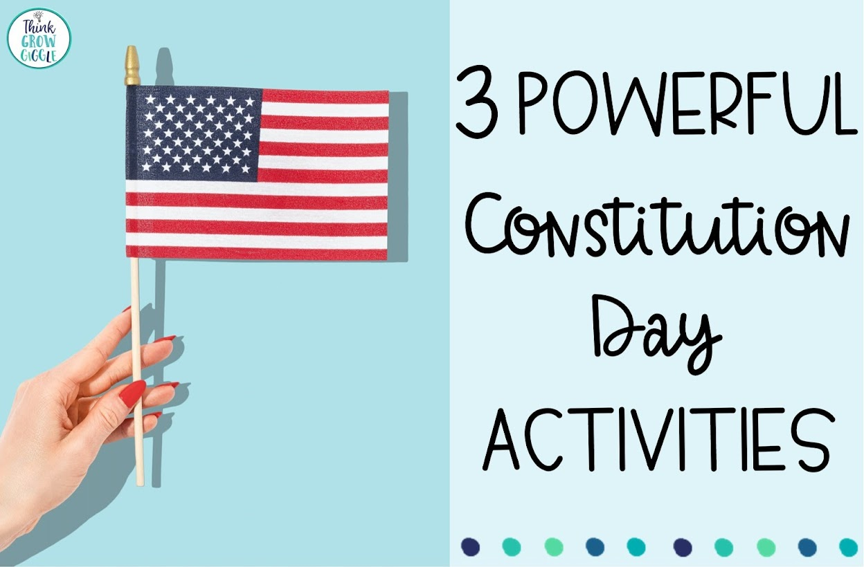 3 Powerful Constitution Day Activities for Elementary Students