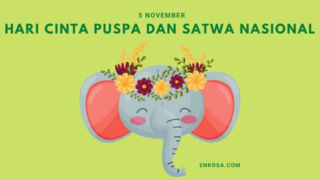 Sejarah Hari Cinta Puspa dan Satwa Nasional 5 November Yang Perlu Diketahui!