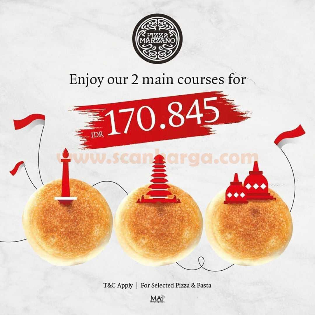 Pizza Marzano Promo Merdeka 2 Main Courses Rp 170.845*