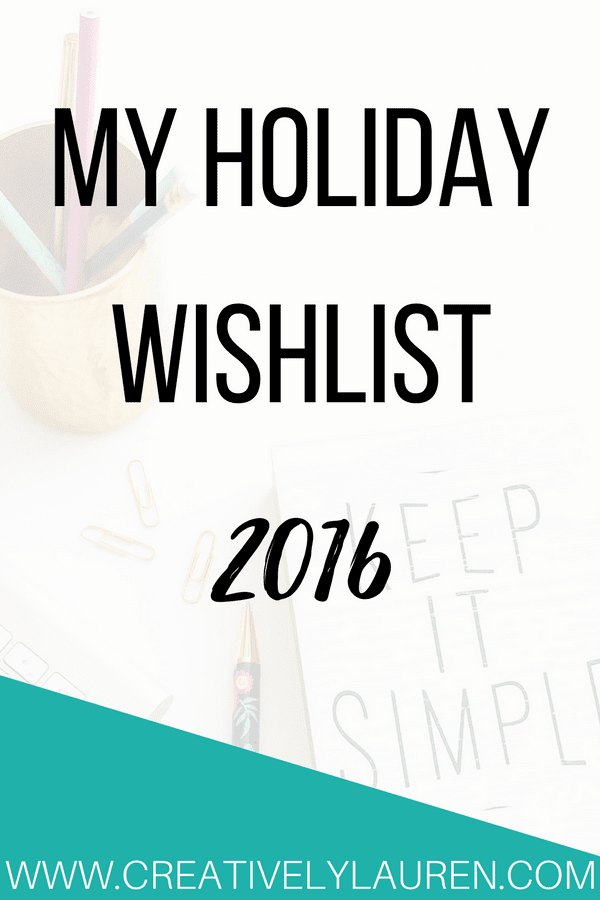 Holiday Wishlist 2016