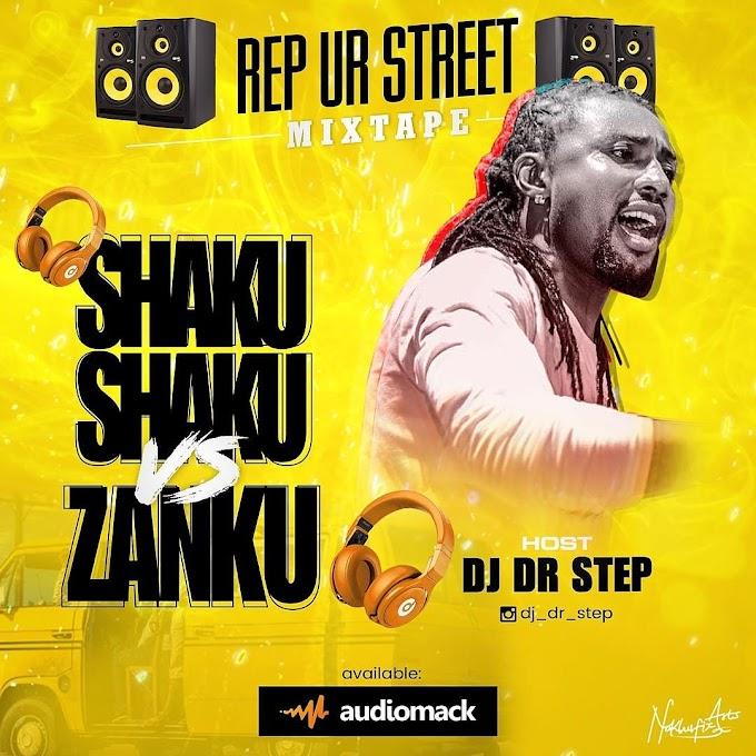MIXTAPE: DJ Dr Step x AK Mogazy – Shaku Shaku Vs Zanku Mix