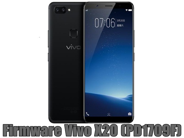 Firmware Vivo X20 (PD1709F)