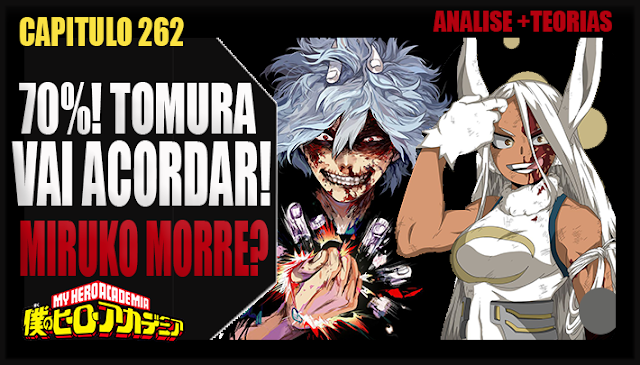 Boku no Hero Academia 262 - 70%! TOMURA VAI ACORDAR! MIRUKO MORRE? Analise e Teorias
