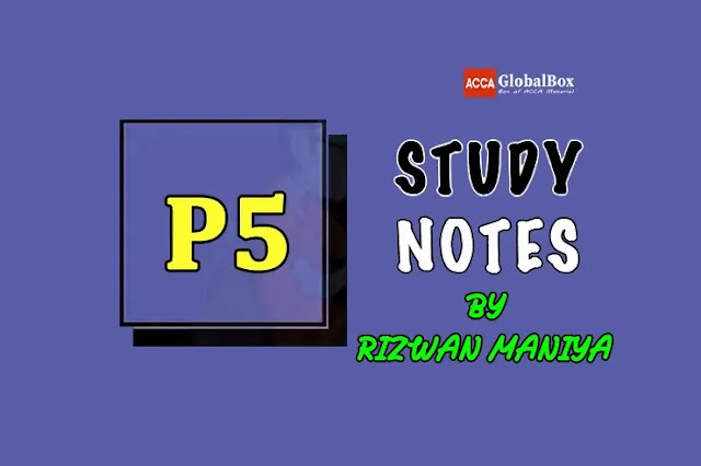 P5 (APM) | Study Notes - by Rizwan Maniya | Advanced Performance Management | ACCA