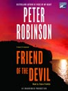 Friend of the Devil A  Chief Inspector Banks series, book 17 Author: Peter Robinson