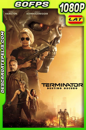 Terminator: Destino oculto (2019) 1080p 60FPS BDrip Latino – Ingles