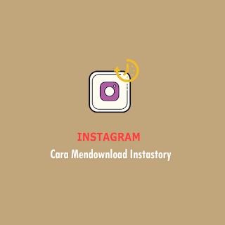 Cara Download Instastory Thumbnail