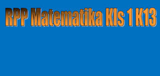 RPP Matematika Kls 1 K13 Revisi 2017