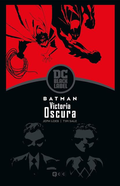 Reseña de Batman: Victoria Oscura (Biblioteca DC Black Label), de Jeph Loeb y Tim Sale - ECC Ediciones.