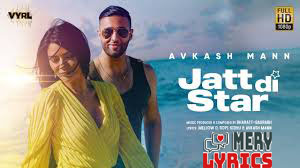 Jatt Di Star By Avkash Mann - Lyrics