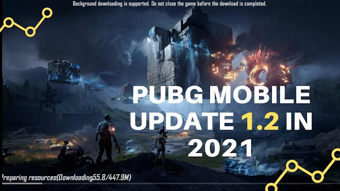 Pubg Mobile Update | How to update pubg mobile 1.2 in 2021