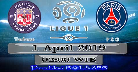 Prediksi Bola855 Toulouse vs Paris Saint Germain 1 April 2019