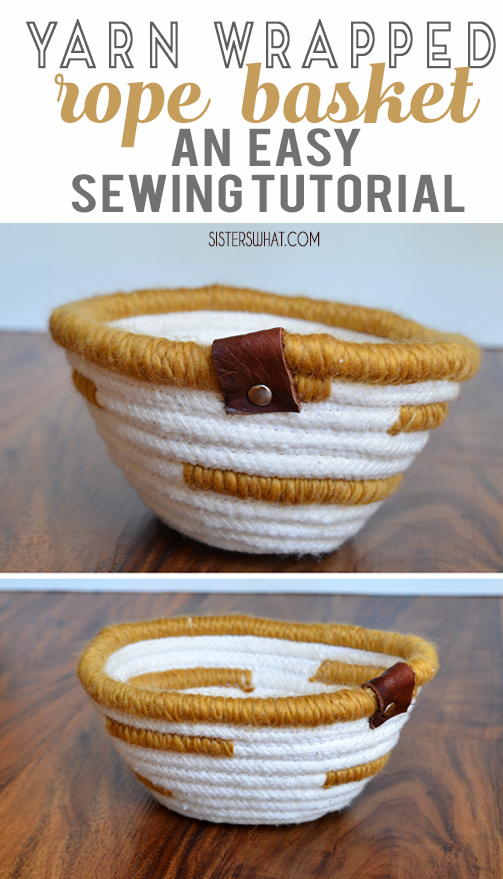 Yarn Wrapped Rope Basket An easy sewing tutorial to make a cord basket