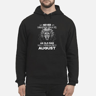 Lion Never Underestimate An Old Man Who Was Born In August Shirt 6