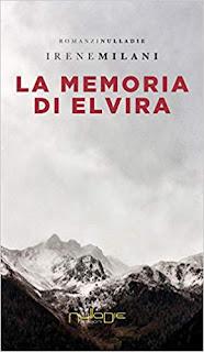 La memoria di Elvira di Irene Milani