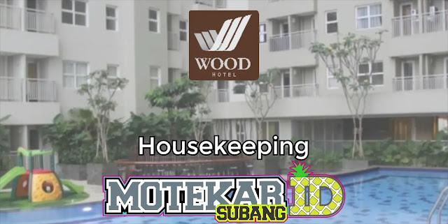 Info Loker Housekeeping Wood Hotel Bandung 2019