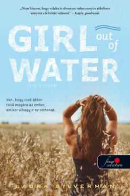 Laura Silverman – Girl out of Water: Lány a vízből megjelent a Könyvmolyképző Kiadó gondozásában a Vörös Pöttyös Könyvek sorozatban