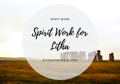 Spirit Work for Litha