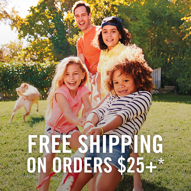FREE SHIPPING ON ORDER OF $25+ SHOP NOW >>>