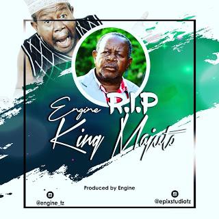 Download Mp3 | Engine - R.I.P King Majuto