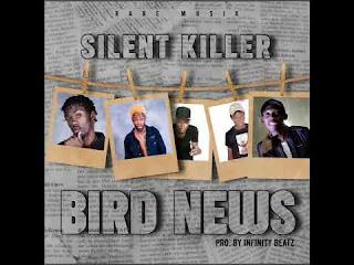 Silent Killer Bird News latest zimdancehall songs 2020