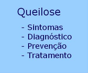 Queilite queilose causas sintomas diagnóstico tratamento