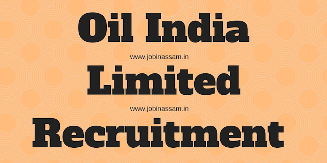 Oil India Limited Recruitment 2017